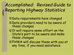 accomplished revised guide to reporting highway statistics