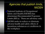 agencies that publish limits niosh