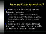 how are limits determined