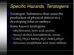specific hazards teratogens