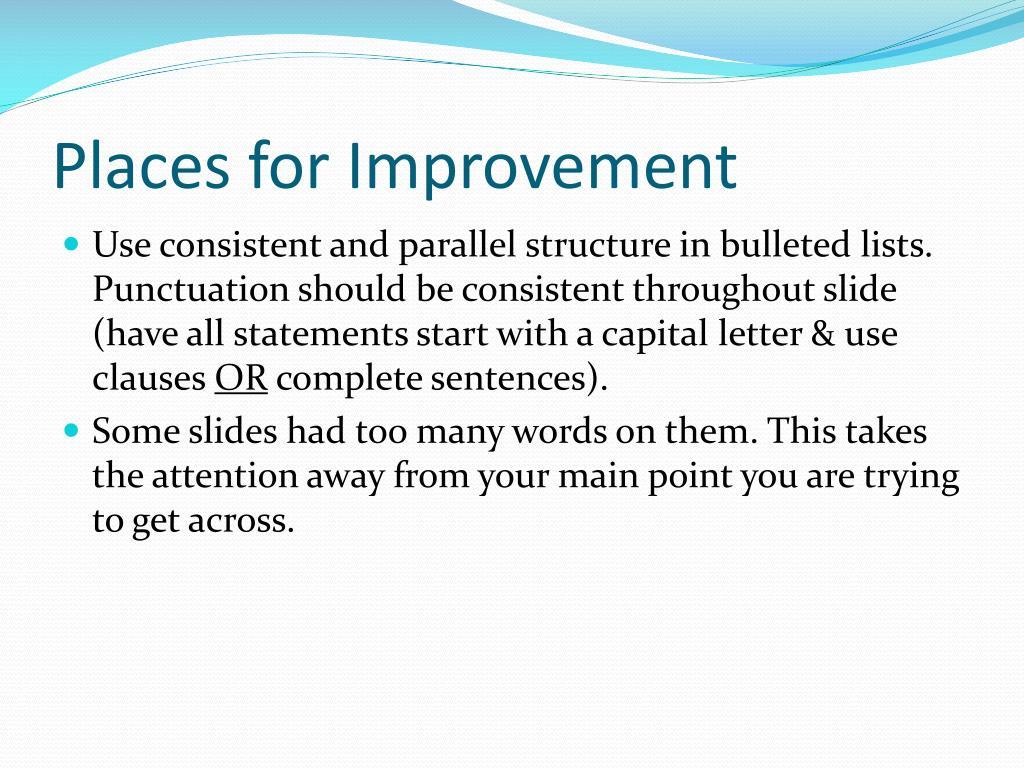 Places for Improvement