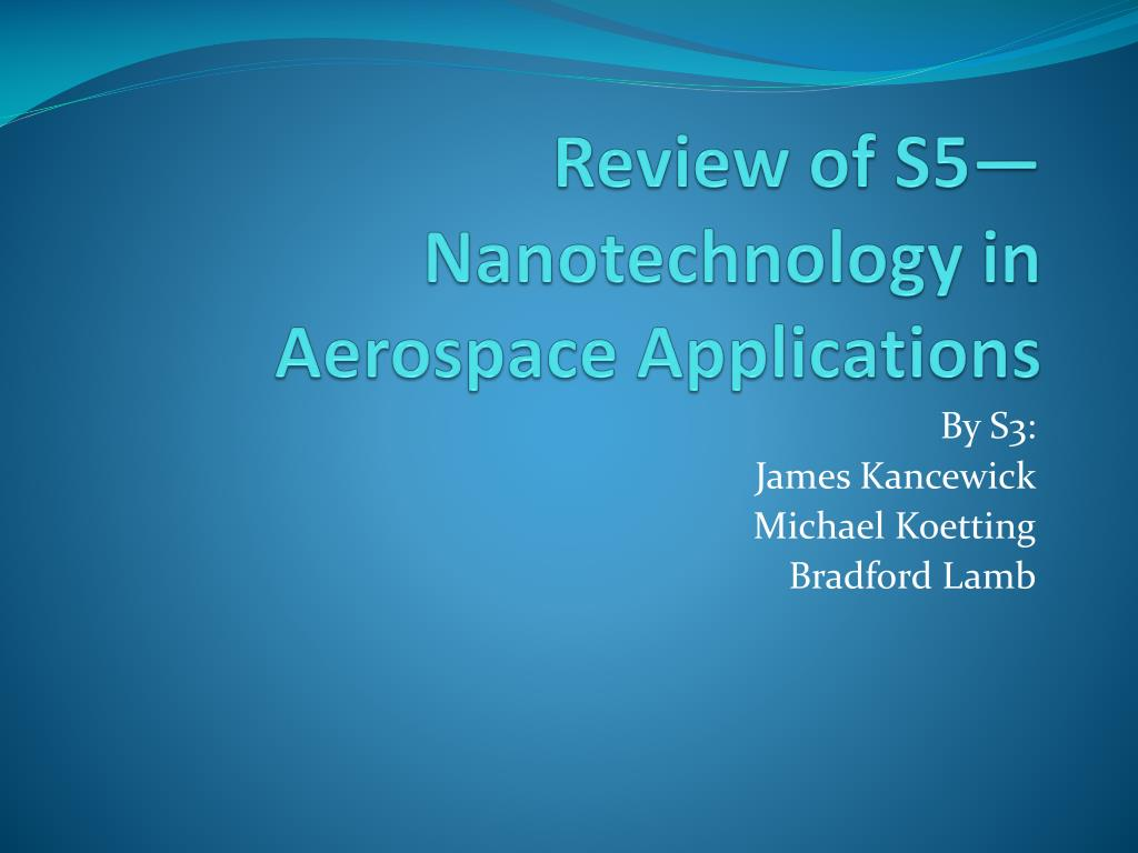 Review of S5—Nanotechnology in Aerospace Applications