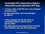 frustrated ppc advertisers report about microsoft adcenter ppc bug