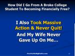 how did i go from a broke college student to becoming financially free