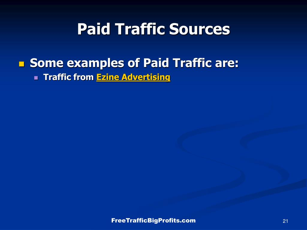 Paid Traffic Sources