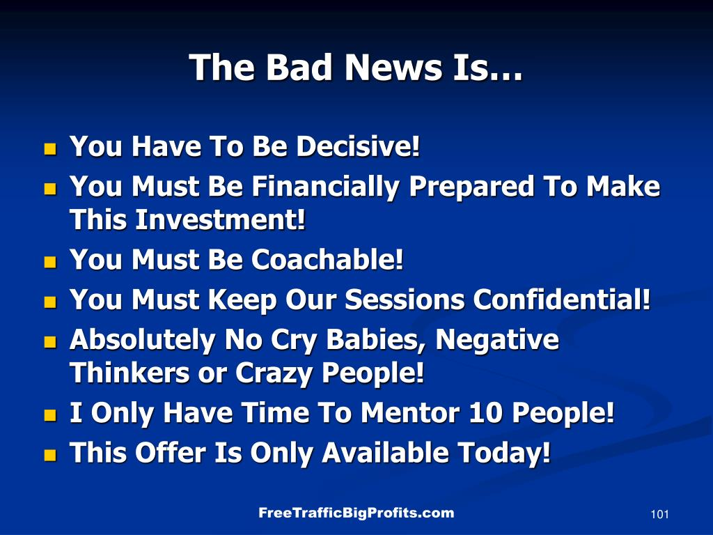 The Bad News Is…