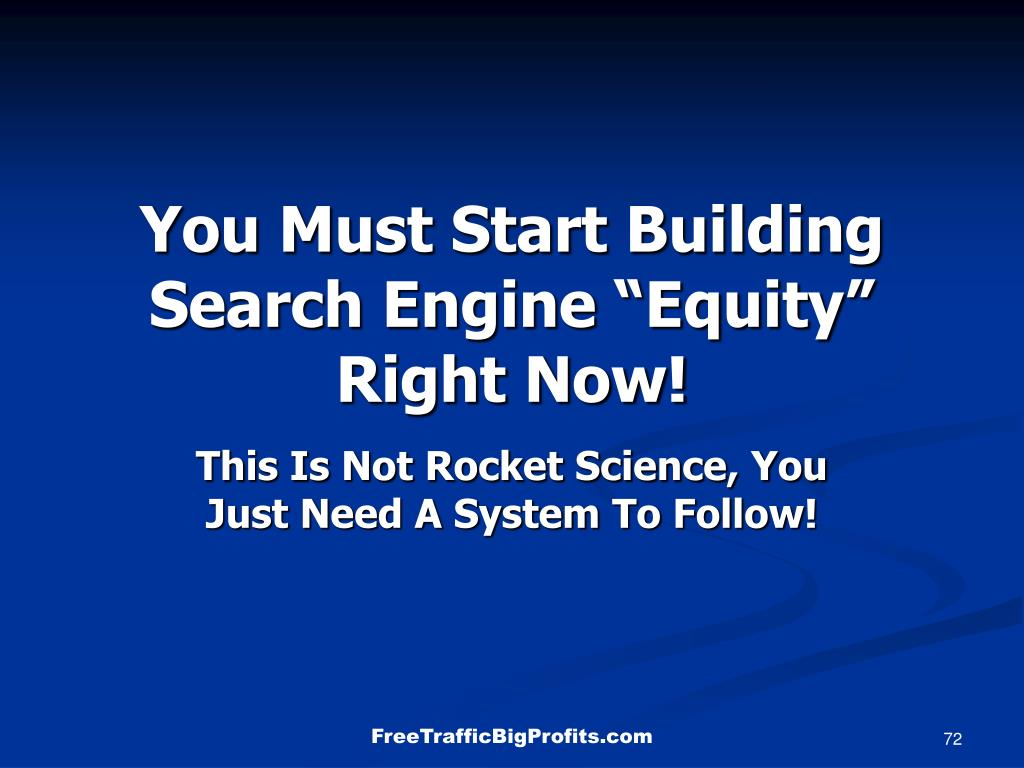 """You Must Start Building Search Engine """"Equity"""" Right Now!"""