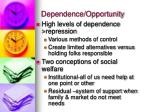 dependence opportunity