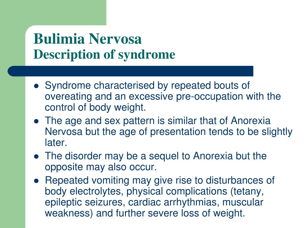 the description of the eating disorder bulimia Detailed descriptions of different eating disorders and their symptoms click for a detailed description bulimia nervosa or an eating disorder not otherwise.