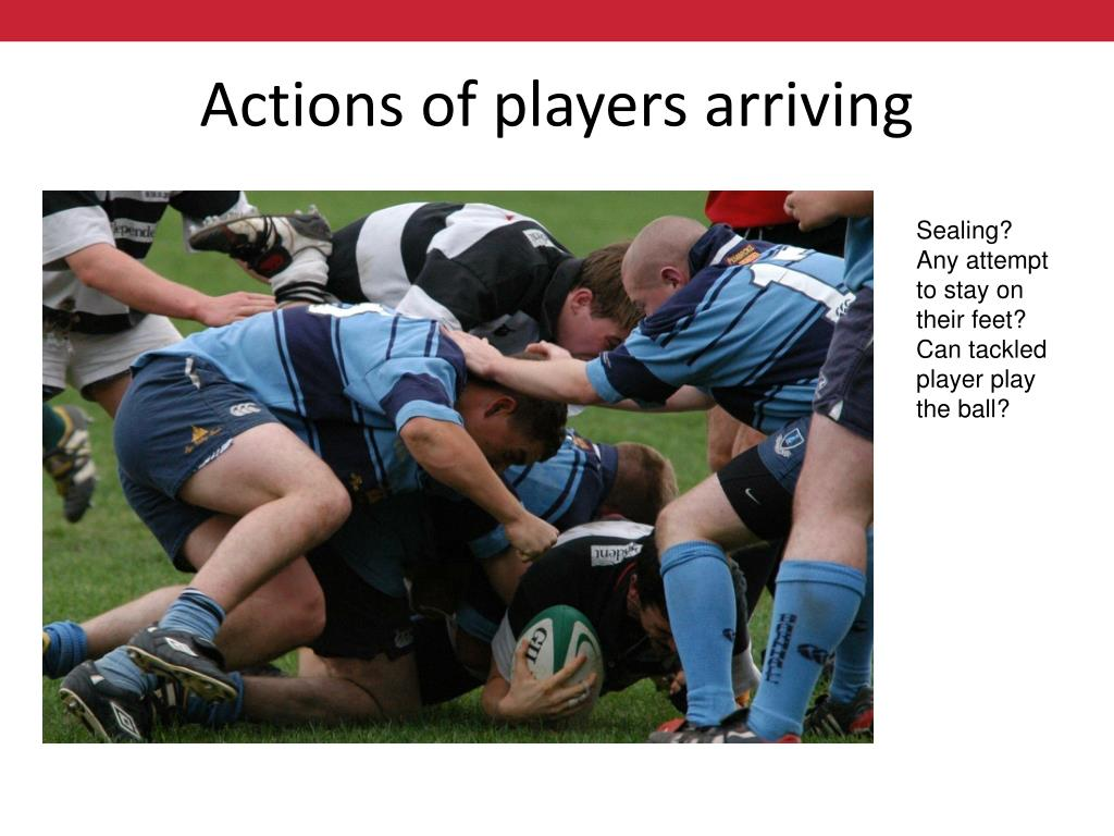 Actions of players arriving