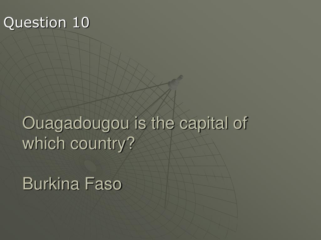 Ouagadougou is the capital of which country?