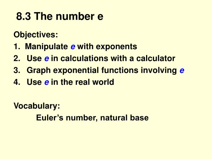 8 3 the number e