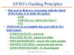 ayso s guiding principles