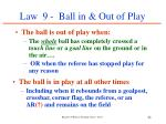 law 9 ball in out of play