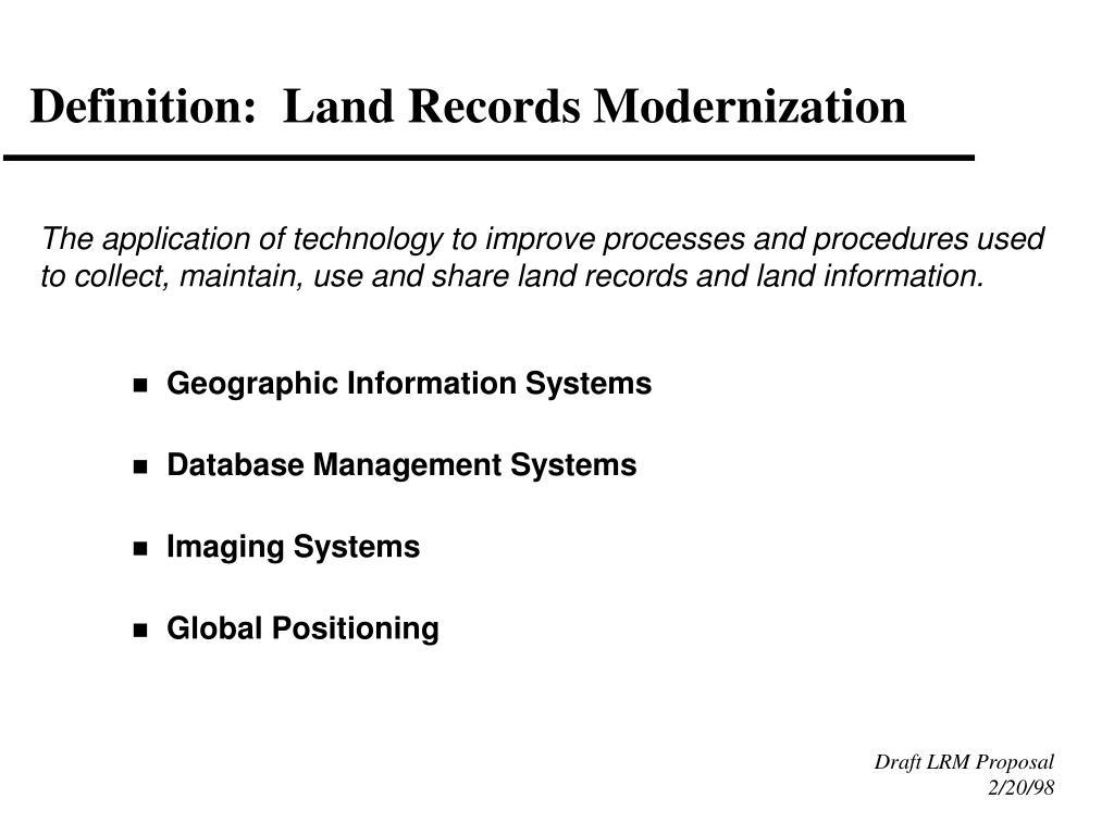 Definition:  Land Records Modernization