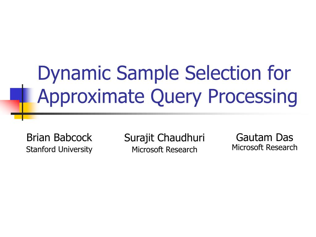Dynamic Sample Selection for Approximate Query Processing