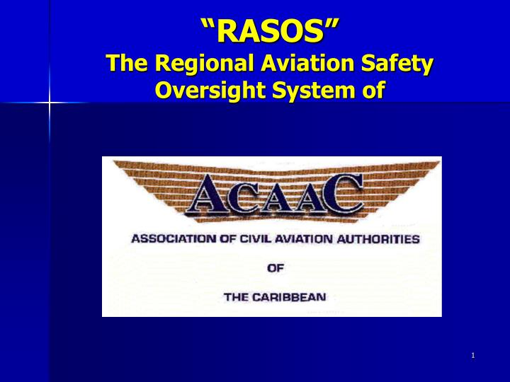 rasos the regional aviation safety oversight system of n.