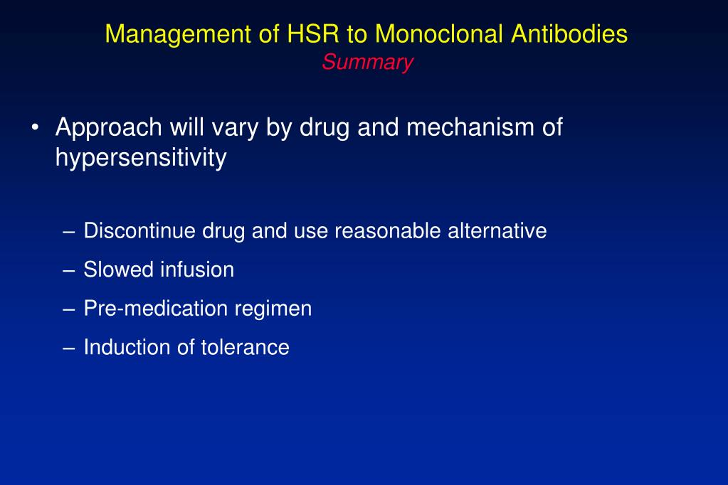 Management of HSR to Monoclonal Antibodies