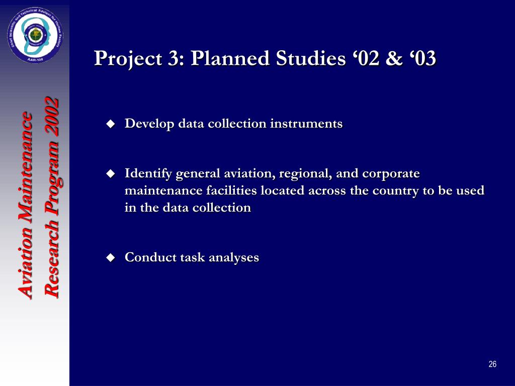 Project 3: Planned Studies '02 & '03