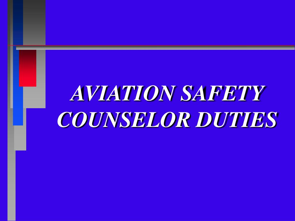 aviation safety counselor duties l.