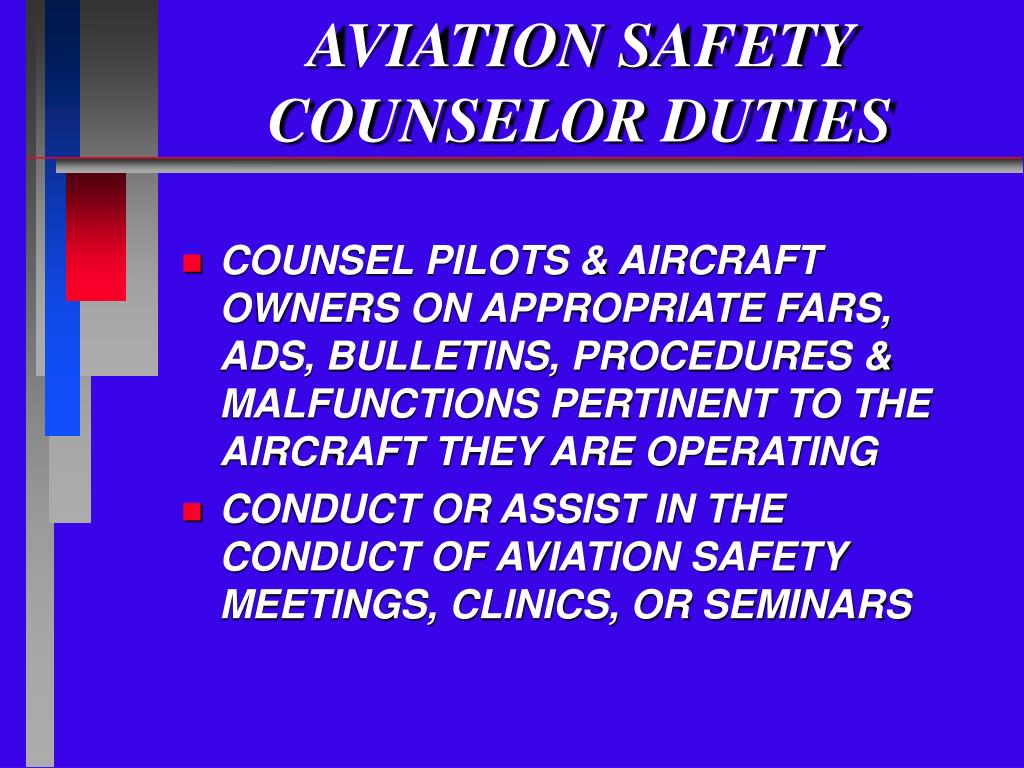 AVIATION SAFETY COUNSELOR DUTIES
