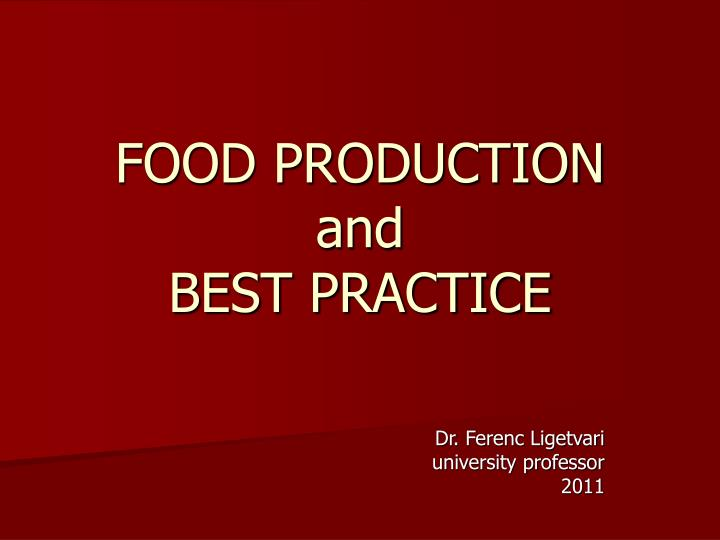 food production and best practice n.