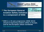 egast within essi european strategic safety initiative essi