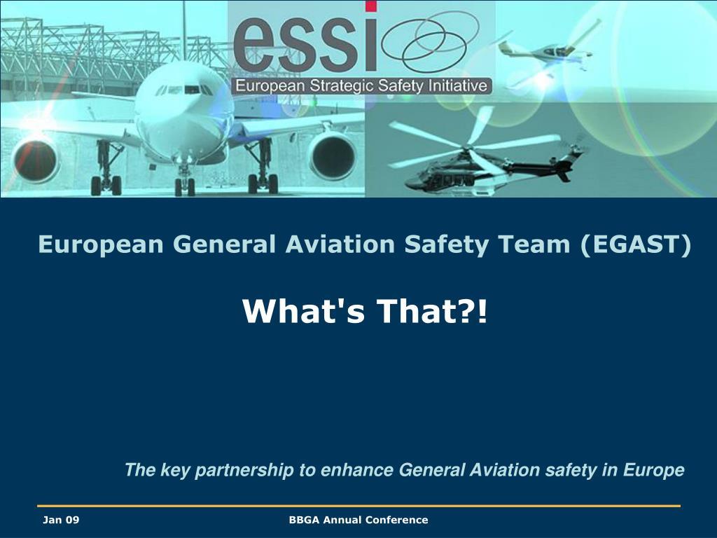 european general aviation safety team egast what s that l.