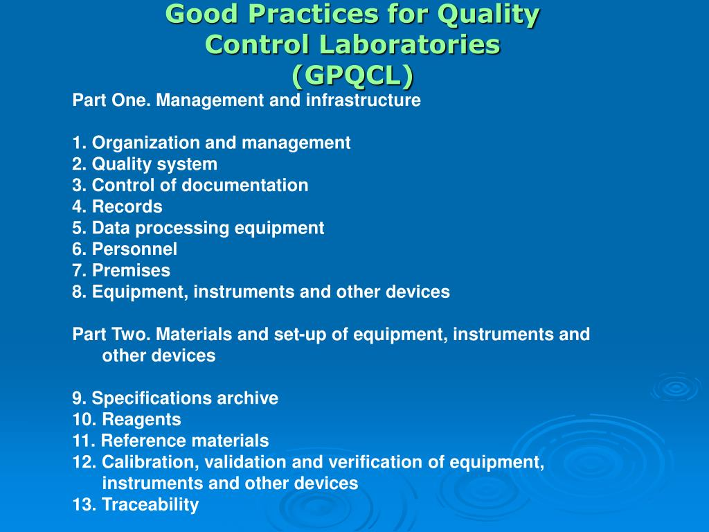Good Practices for Quality Control Laboratories (GPQCL)