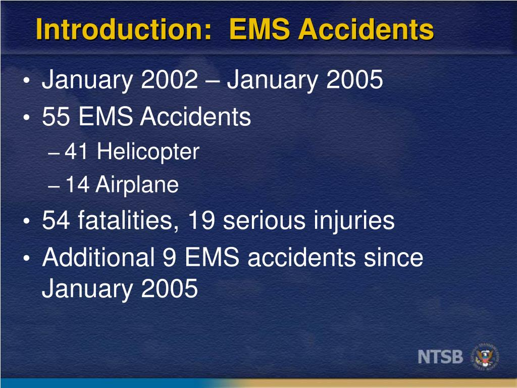 Introduction:  EMS Accidents