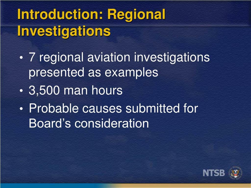 Introduction: Regional Investigations