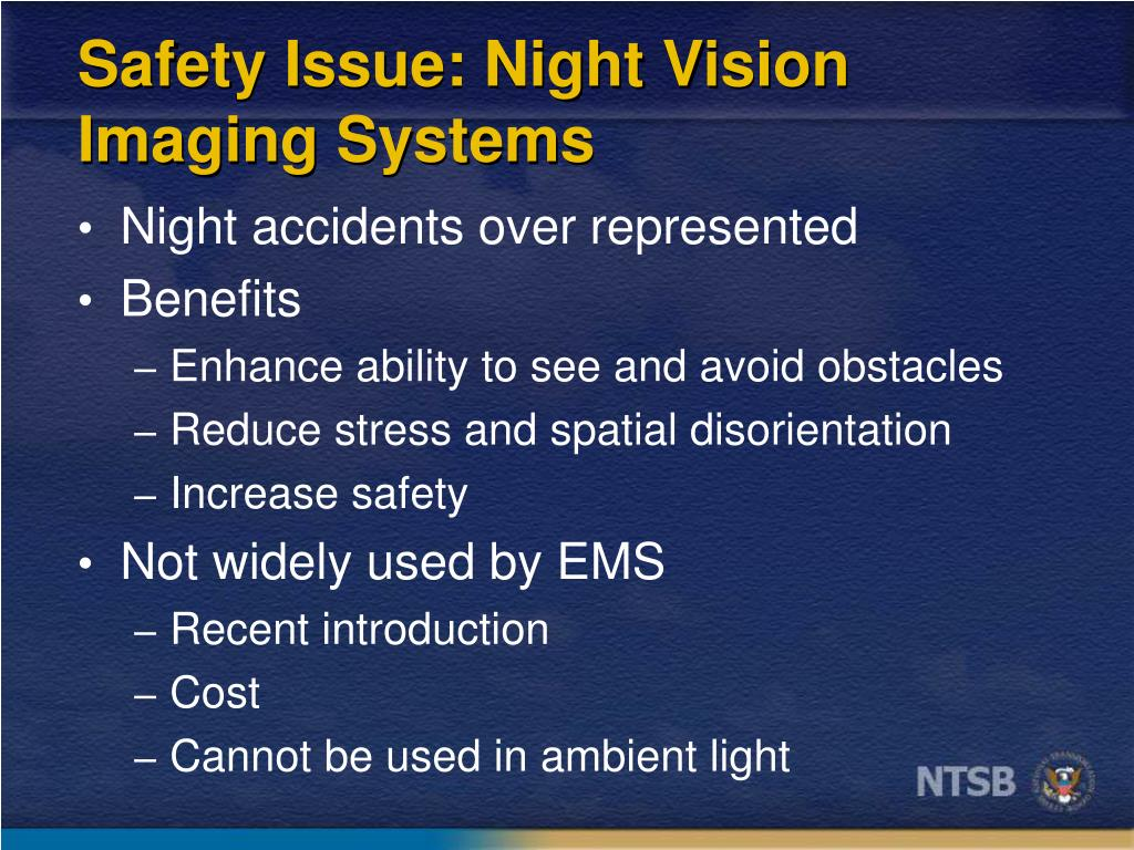 Safety Issue: Night Vision Imaging Systems