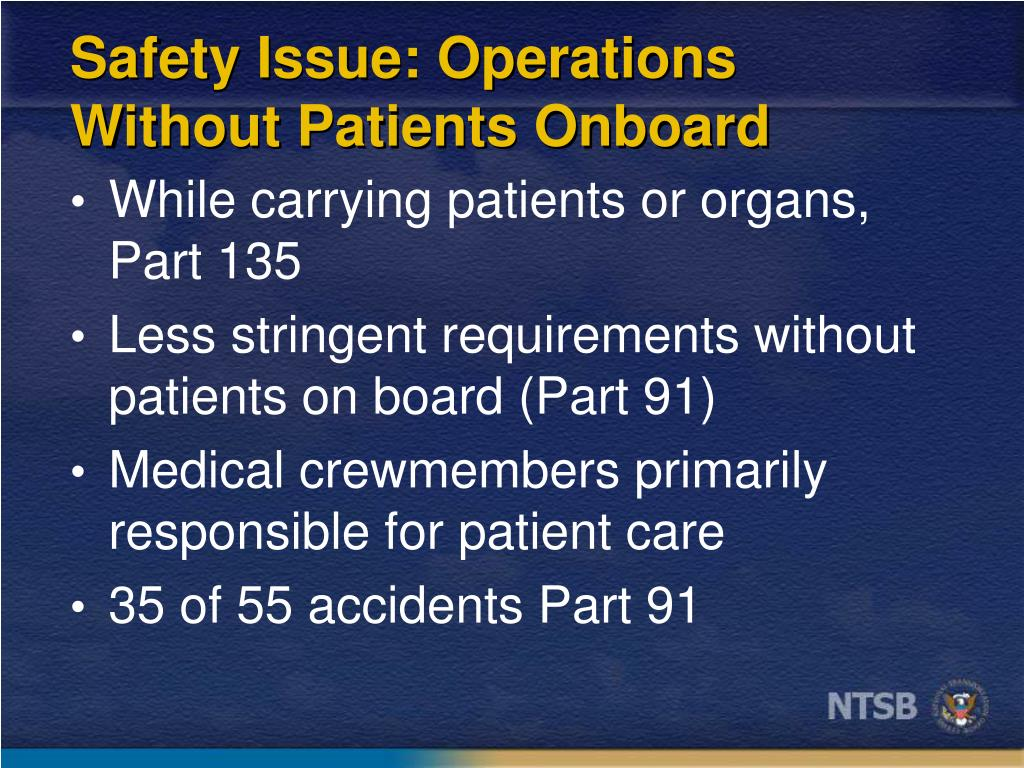 Safety Issue: Operations Without Patients Onboard