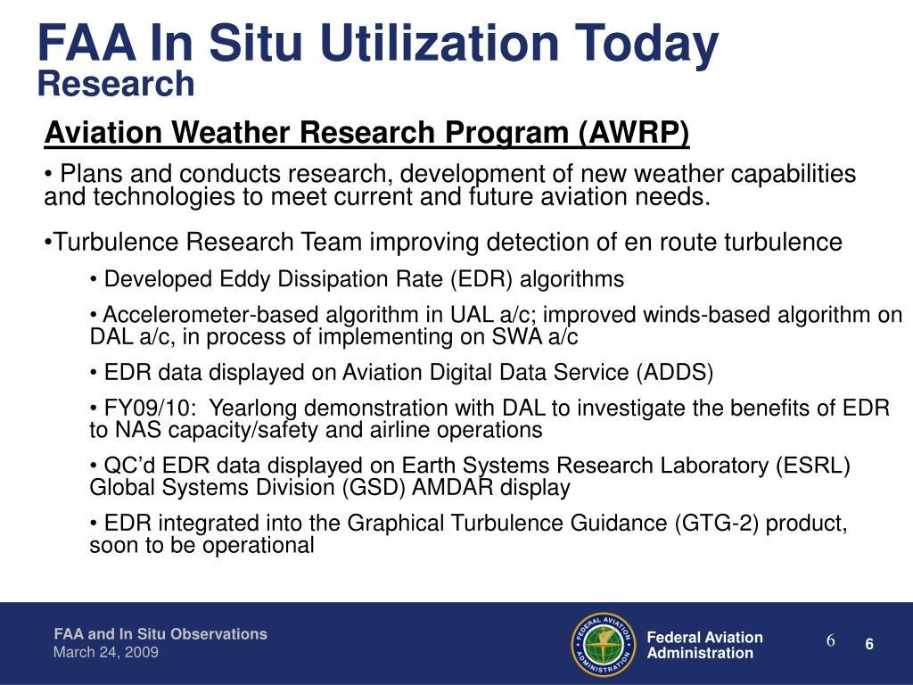 FAA In Situ Utilization Today