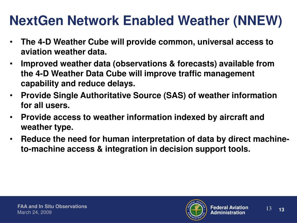 NextGen Network Enabled Weather (NNEW)