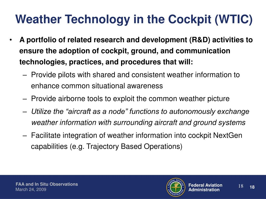 Weather Technology in the Cockpit (WTIC)