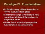 paradigm iv functionalism