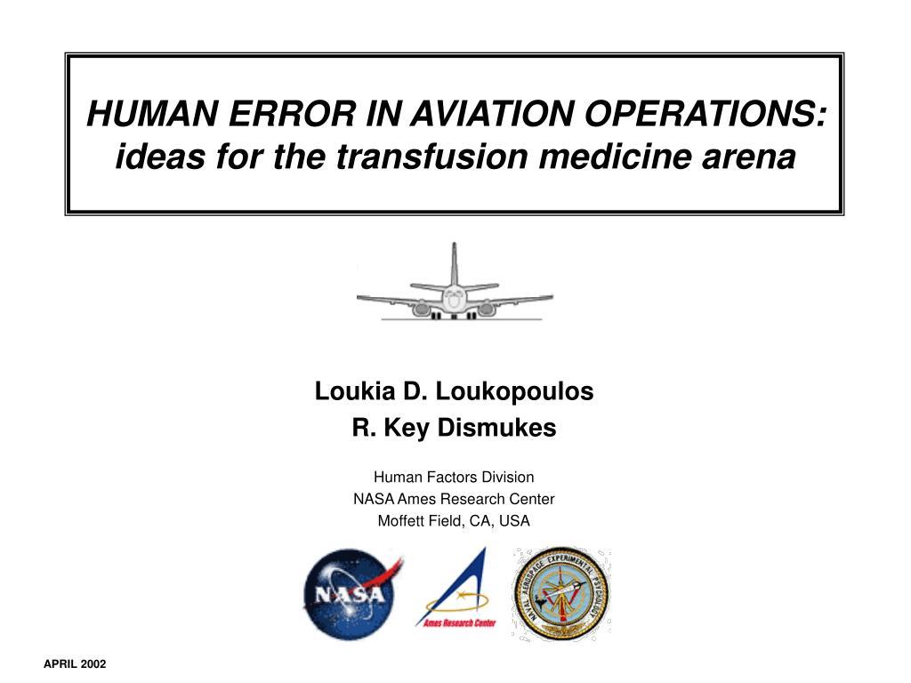 HUMAN ERROR IN AVIATION OPERATIONS: