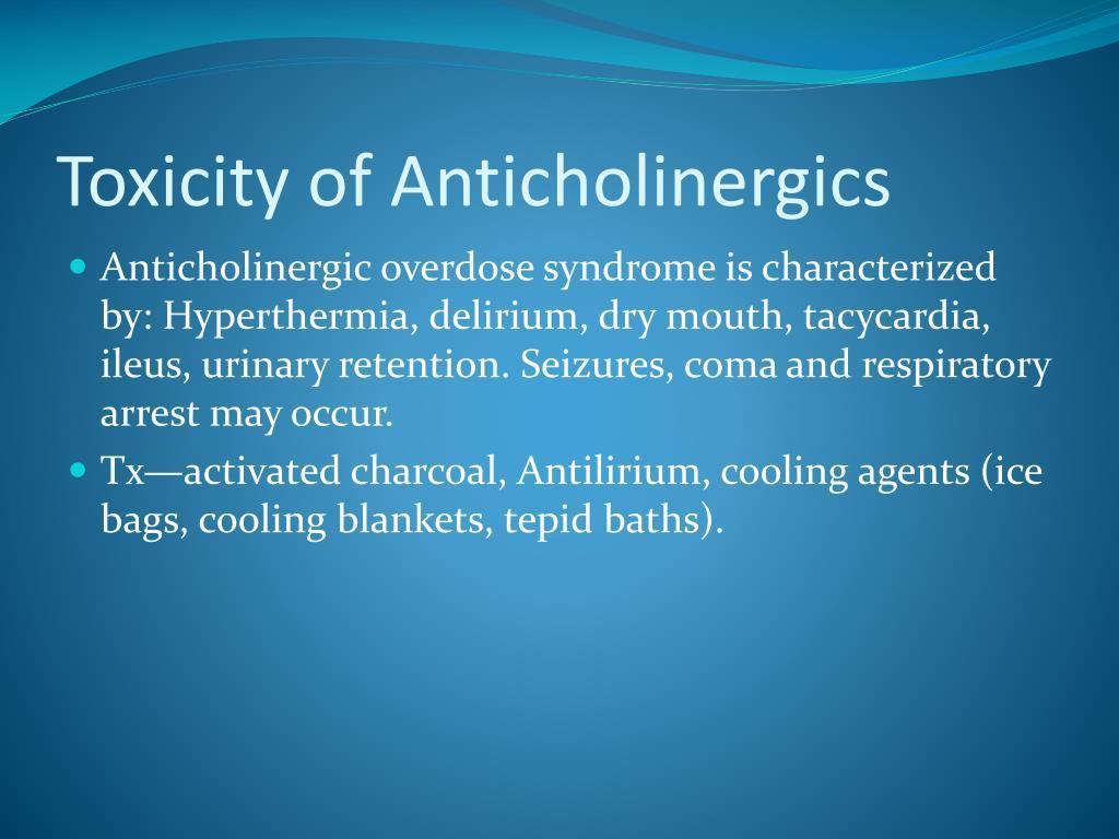 Toxicity of Anticholinergics