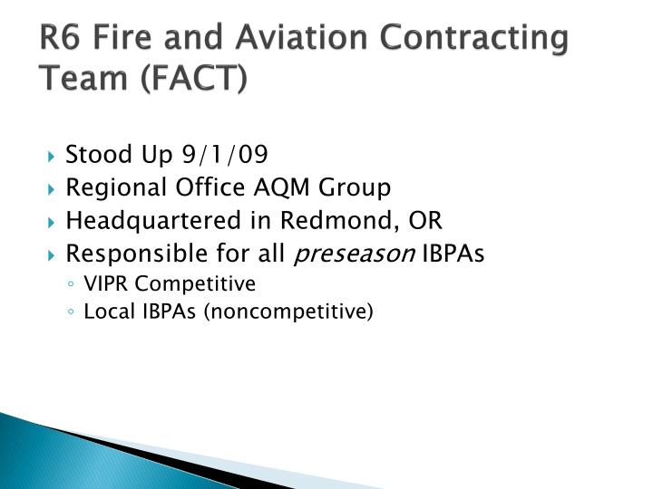 R6 fire and aviation contracting team fact