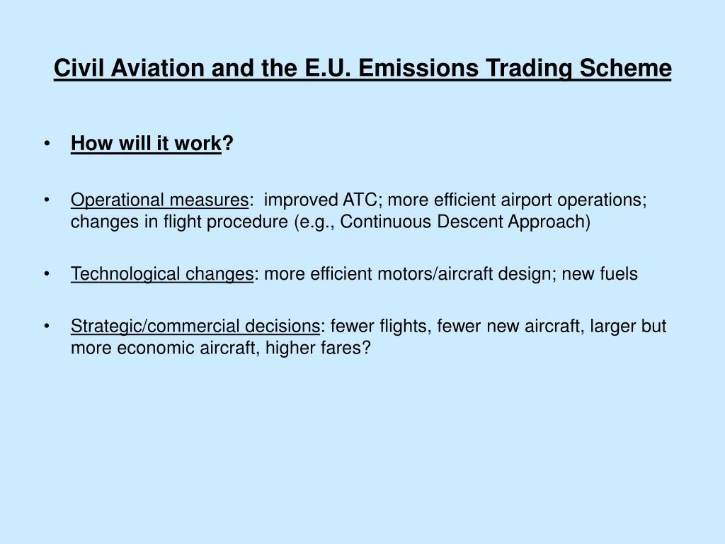 Civil Aviation and the E.U. Emissions Trading Scheme