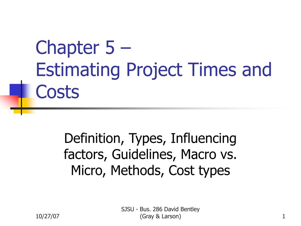 chapter 5 estimating project times and costs l.