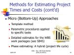 methods for estimating project times and costs cont d