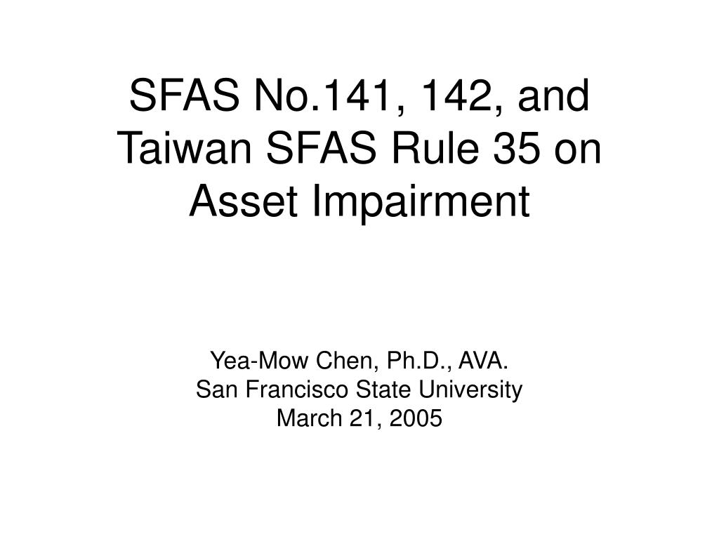 sfas no 141 142 and taiwan sfas rule 35 on asset impairment l.