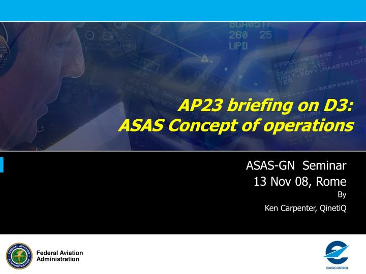 Ap23 briefing on d3 asas concept of operations