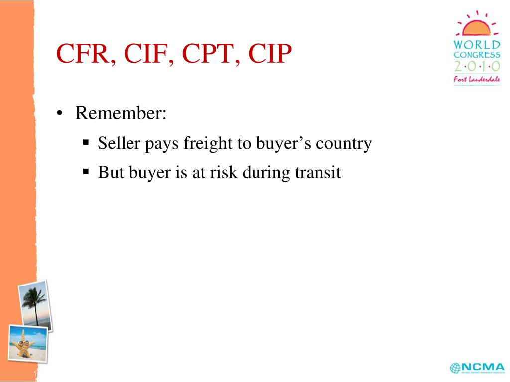 CFR, CIF, CPT, CIP