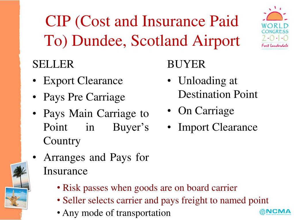 CIP (Cost and Insurance Paid To) Dundee, Scotland Airport