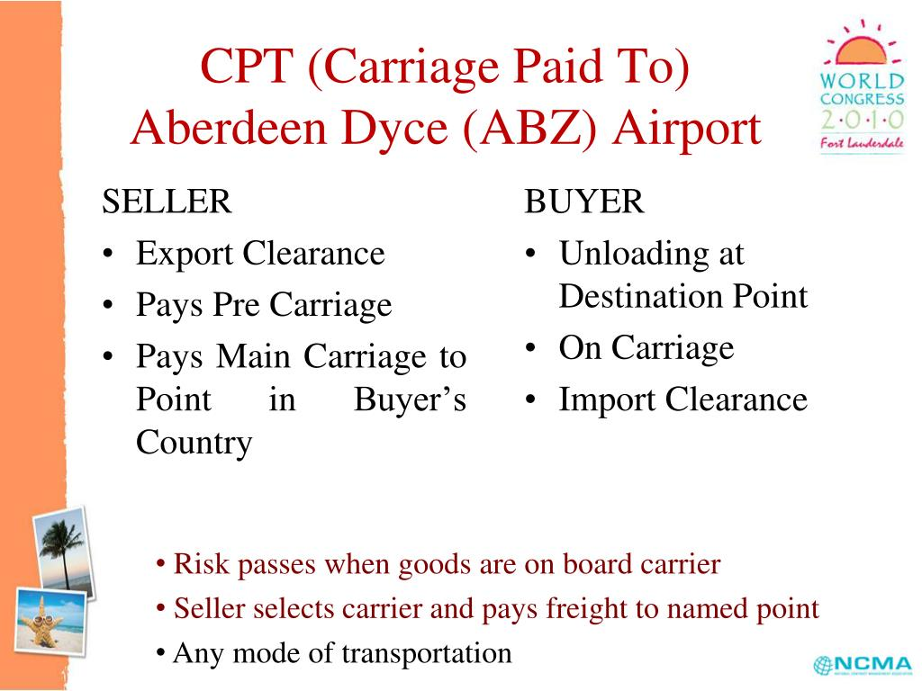 CPT (Carriage Paid To)