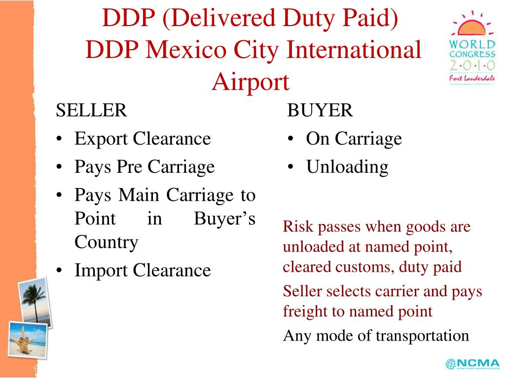 DDP (Delivered Duty Paid)