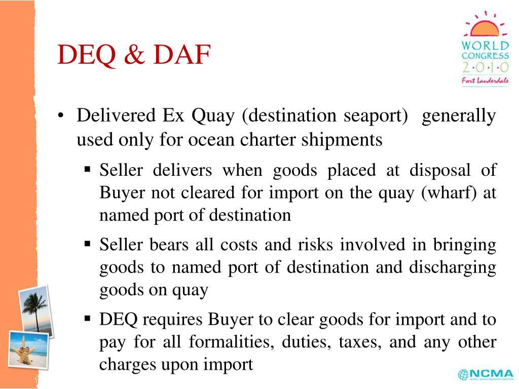 DEQ & DAF